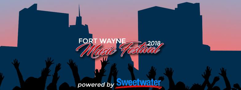 Fort Wayne Music Festival 2018