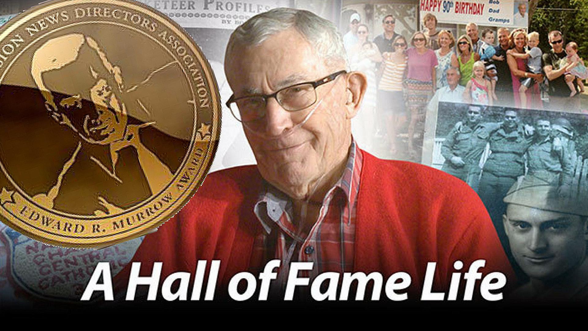 Hall of Fame Life Edward Murrow Award Bob Heine
