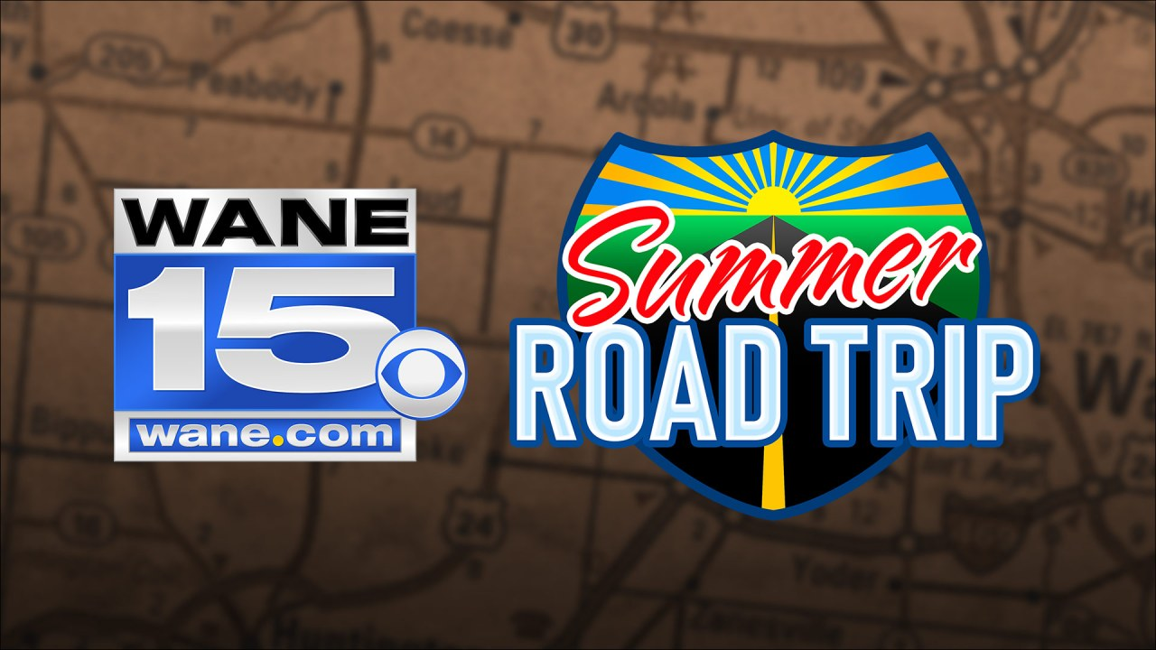 WANE's Summer Road Trip